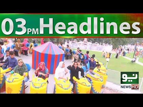 Neo News Headlines 03:00PM   Neo News   22 August 2018