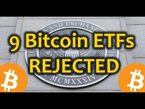 9 Bitcoin ETFs REJECTED – Daily Bitcoin and Cryptocurrency News 8/22/2018
