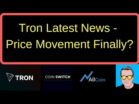 Tron Latest News – Price Movement Finally?