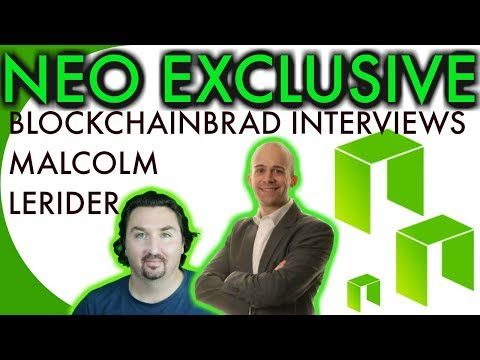 NEO EXCLUSIVE INTERVIEW | BlockchainBrad |  NEO NEWS | $NEO UPDATE | Malcolm Lerider