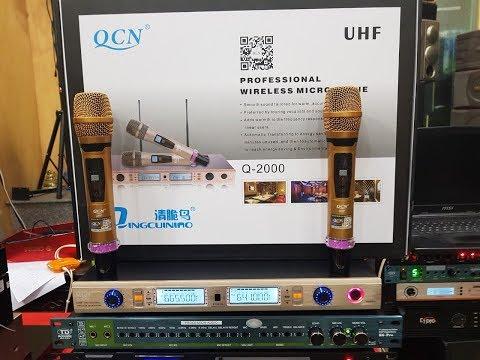 Míc không dây QCN Q 2000. Giá 1.9tr. Hát hay, bay nhẹ. Cty0936583140