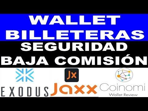 WALLET | BILLETERAS MAS SEGURAS Y MENOS COMISIÓN | EXODUS – JAXX – COINOMI