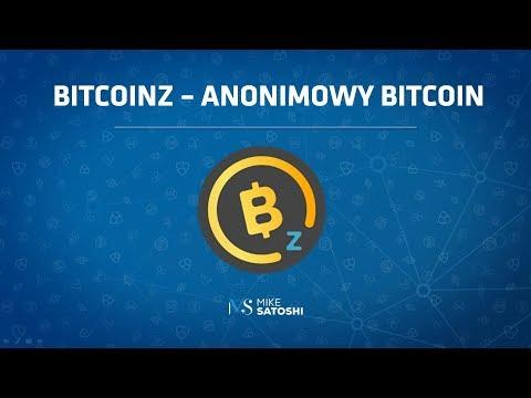 2018.08.26 – BitcoinZ – anonimowy Bitcoin, tylko po cholerę?
