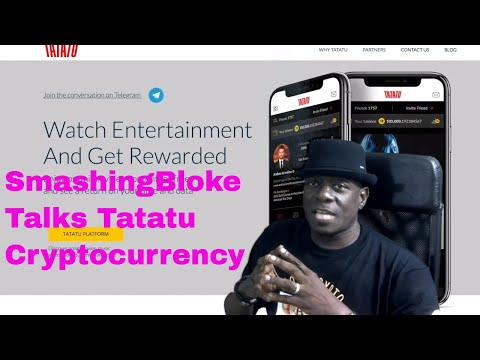 SmashingBloke Talks Tatatu Cryptocurrency