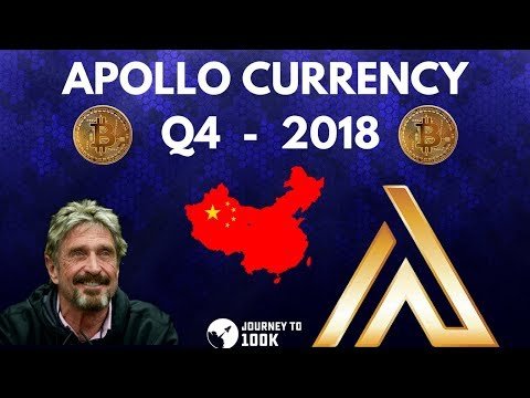 Apollo Currency Q4 HUGE  – McAfee + China – CryptoCurrency 2018