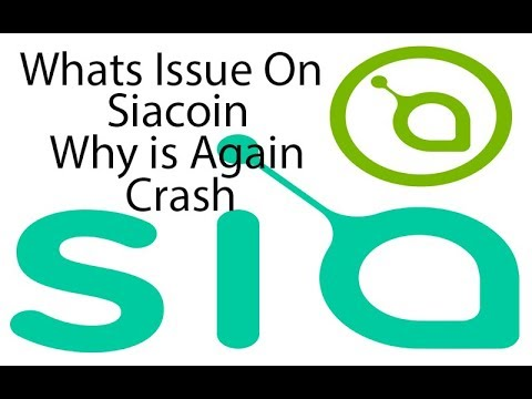 Siacoin : Whats issue On Siacoin – Why Siacoin Again & Again Crash – Siacoin Technical Support Level