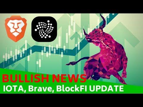 BULLISH CRYPTO NEWS! IOTA, Brave, BlockFI UPDATE – Today's Crypto News