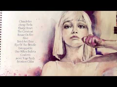 Sia – Album best songs of Sia all time. It made you cry if you listen it.