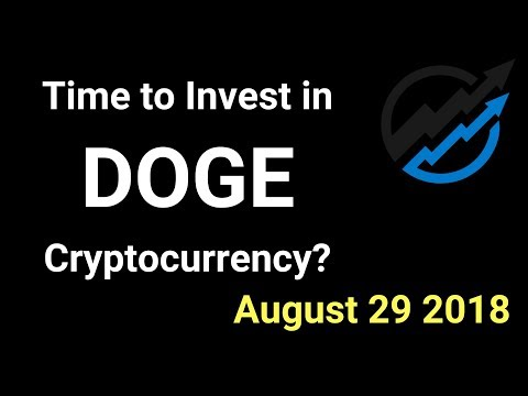 DOGE Trading – Time to invest in DOGE Cryptocurrency? AUG 29/18