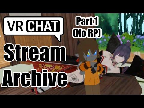 [VRC Stream] Casual RP Bar! (Part 1) (No RP)