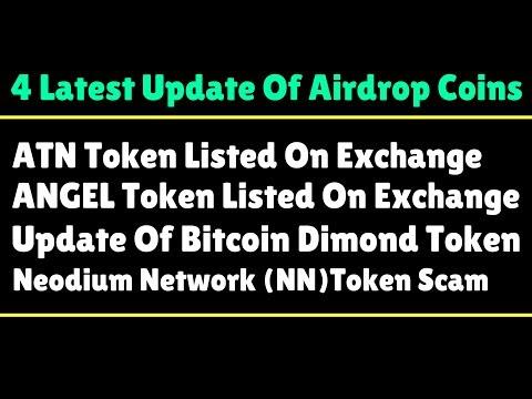 4 Latest Update  | ATN Token Listed On Exchange | Neodium Network (NN)Token Scam | Bitcoin  Crypto