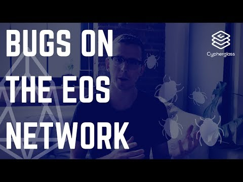 Bugs on the EOS Network