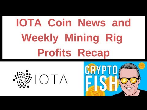 IOTA Coin News and Weekly Mining Rig Profits Recap