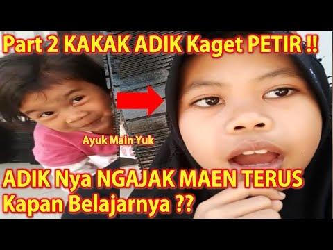 PART 2 KAKAK Nolak ADIK Maen – Alhamdulillah Udah Gak Ada PETIR