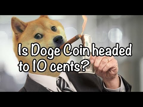 Is Doge / DogeCoin Headed To 10 Cents? Bitcoin / Altcoin News 9-01-18
