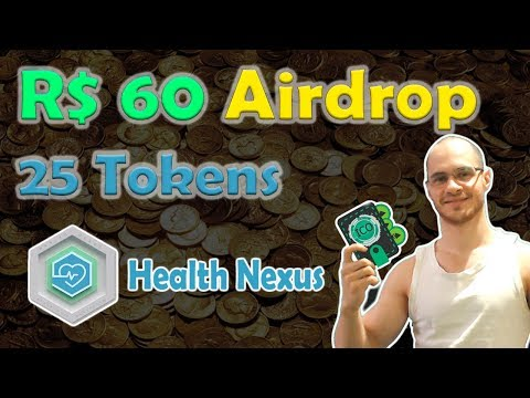 AirdropBR – Health Nexus dará 25 tokens no valor de R$60 Reais! Ganhe Criptomoedas com Airdrops!