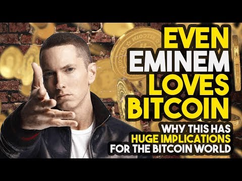 Even EMINEM LOVES BITCOIN – Why This Has HUGE Implications For The Bitcoin World