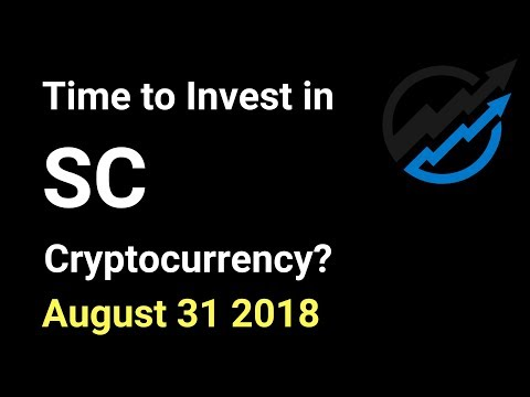 SC Trading – Time to invest in Siacoin Cryptocurrency? AUG 31/18