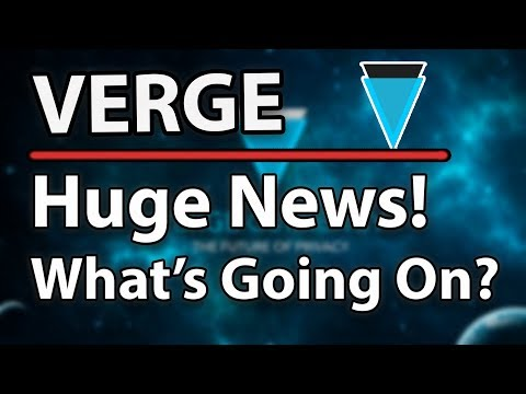 Verge (XVG) Huge News, What's Going On?