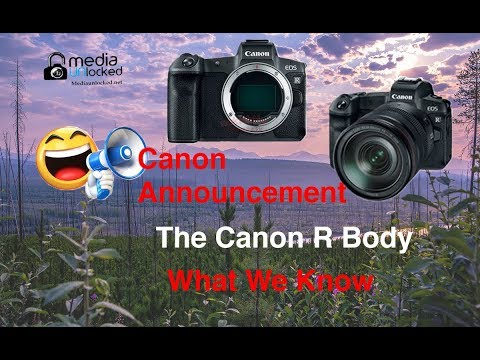 Canon EOS R *Leaked* Images and Specs Our Thoughts