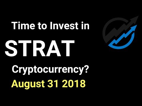 STRAT Trading – Time to invest in Stratis Cryptocurrency? AUG 31/18