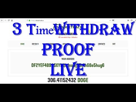 3 Withdraw Proof dogecoin live WD without mining 5DH/s speed