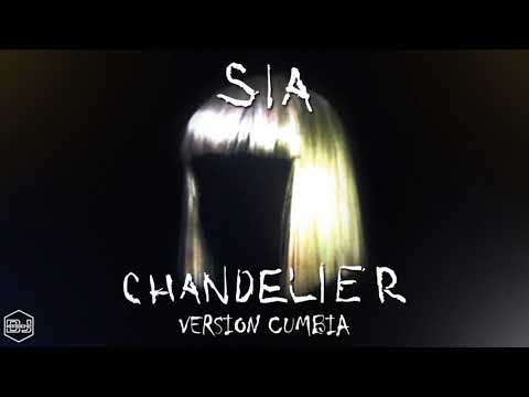 Chandelier – Sia (Version Cumbia) Dj Kapocha