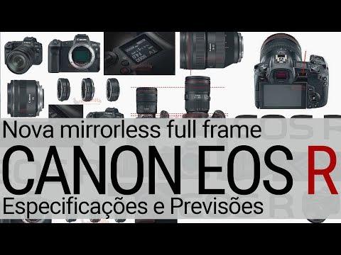 Canon EOS R – Especificações e Previsões – Nova Mirrorless Full Frame