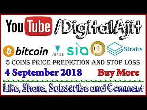 Bitcoin, Stratis, Doge, Verge or Sia Coin price prediction 4 September 2018