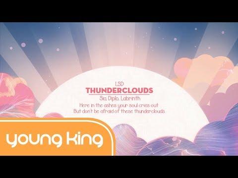 [Lyrics+Vietsub] Thunderclouds – LSD ft. Sia, Diplo, Labrinth