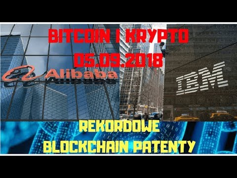 Bitcoin i Krypto 05.09.2018 Rekordowa Liczba Blockchain