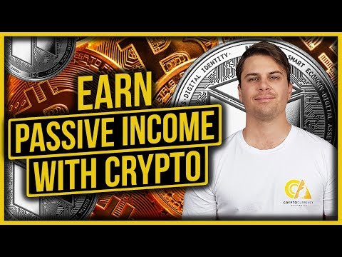 Incredible Passive Income Opportunities & Ideas with Cryptocurrency 2018
