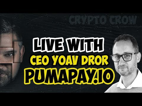 Live With CEO Yoav Dror – Pumpapay.io – Cryptocurrency Payment and Billing Solution
