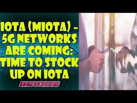 IOTA (MIOTA) – 5G networks are coming: Time to stock up on IOTA