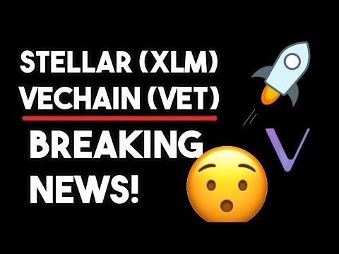 Vechain (VET) BREAKING NEWS! (Major Announcement) & Stellar (XLM) Must Watch!