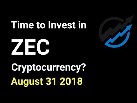 ZEC Trading – Time to invest in zCash Cryptocurrency? AUG 31/18