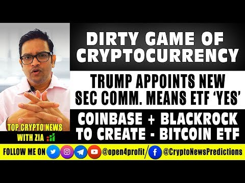 The Dirty Game of #Cryptocurrency. TRUMP Appoints New SEC Commissioner – ETF Approval SOON.