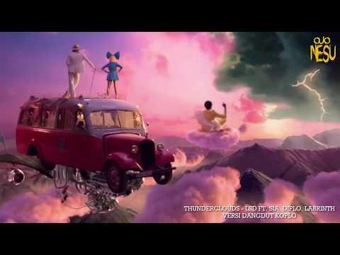 Thunderclouds (LSD Ft. Sia, Diplo, Labrinth) Versi Dangdut Koplo