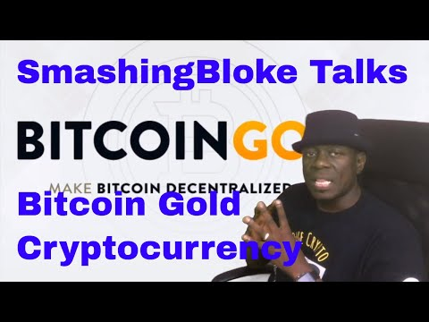 SmashingBloke Talks Bitcoin Gold Cryptocurrency