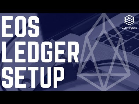 EOS on Ledger: Setup & Account Creation