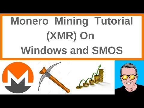 Monero Mining Tutorial XMR On Windows and SMOS