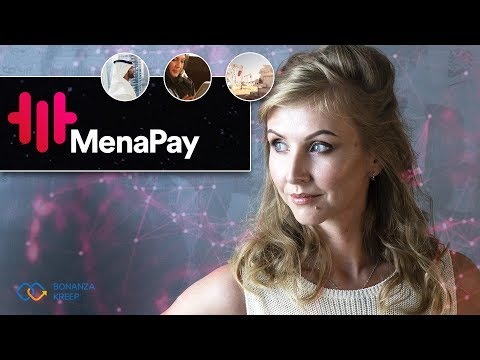 MenaPay – cryptocurrency fitted for the Middle East and North Africa #BonanzaKreep