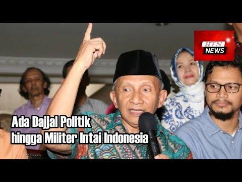 Amien Rais Sebut Ada Dajjal Politik hingga Militer Intai Indonesia