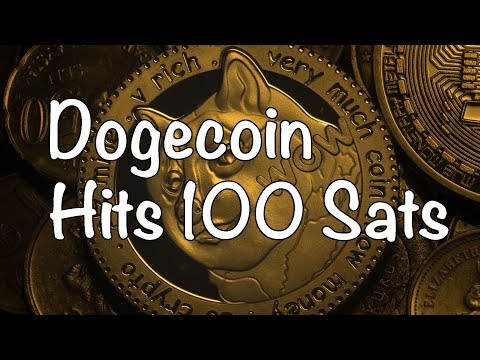 Dogecoin / Doge hits 100 sats, Bitcoin / Altcoin News 9-10-18