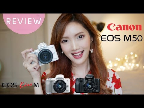 KIRARI GADGET Ep.22 : CANON EOS M50 กล้อง mirrorless ของปี 2018 ราคาน่ารัก ฟีเจอร์จัดเต็มเวอร์