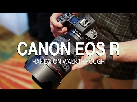 Canon EOS R Review: Full Walkthrough