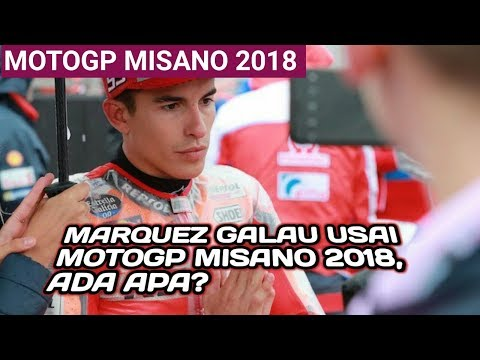 Mark Marquez Malah Galau Usai MotoGP Misano 2018, Ada Apa??