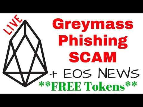 Greymass EOS Wallet Phishing SCAM, Free EOS Tokens, New Exchanges & More | EOS Live