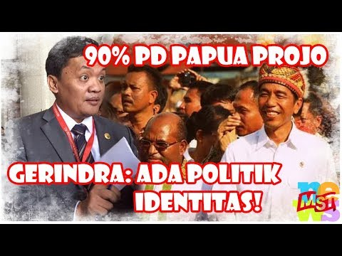 90% PD Papua Dukung Jokowi, Gerindra: Ada Politik Identitas! Apa Jokowi Akan Difitnah Sebagai Orang