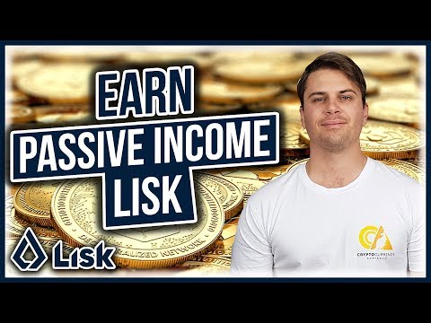 How to Earn Passive Income with the Lisk Cryptocurrency